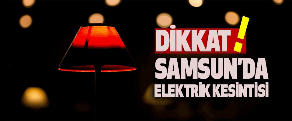 Samsun'da Elektrik Kesintisi