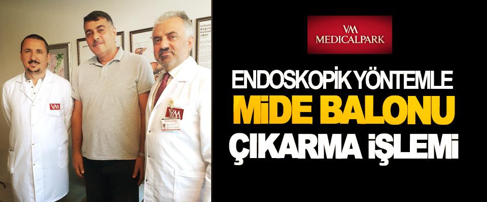 Samsun'da Endoskopik Yöntemle Mide Balonu Çıkarma İşlemi