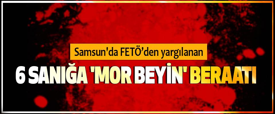 Samsun'da FETÖ'den yargılanan 6 Sanığa 'Mor Beyin' Beraatı