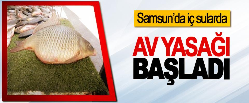 Samsun'da İç Sularda Av Yasağı Başladı