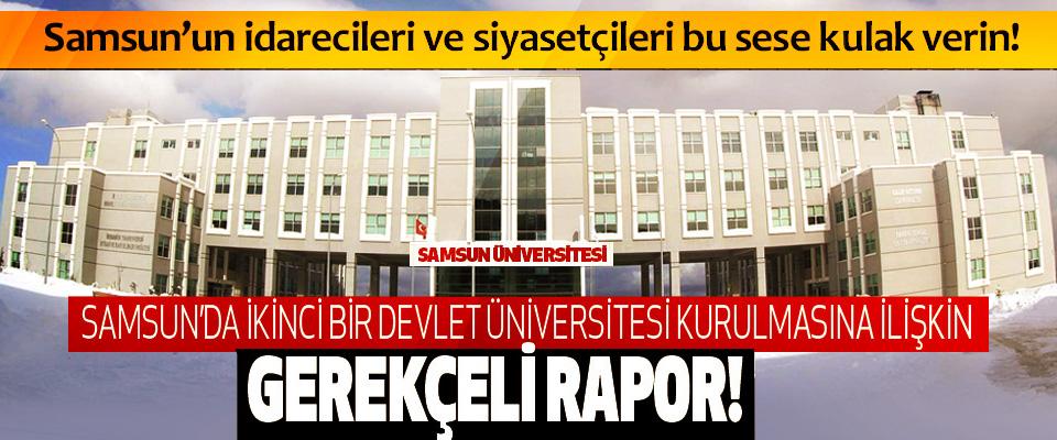 Samsun'da ikinci bir devlet üniversitesi kurulmasına ilişkin gerekçeli rapor!