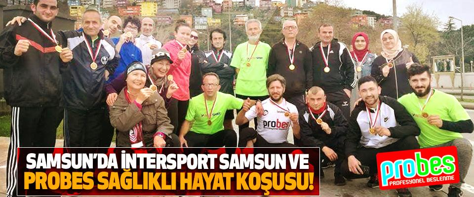 Samsun'da intersport samsun ve probes sağlıklı hayat koşusu!