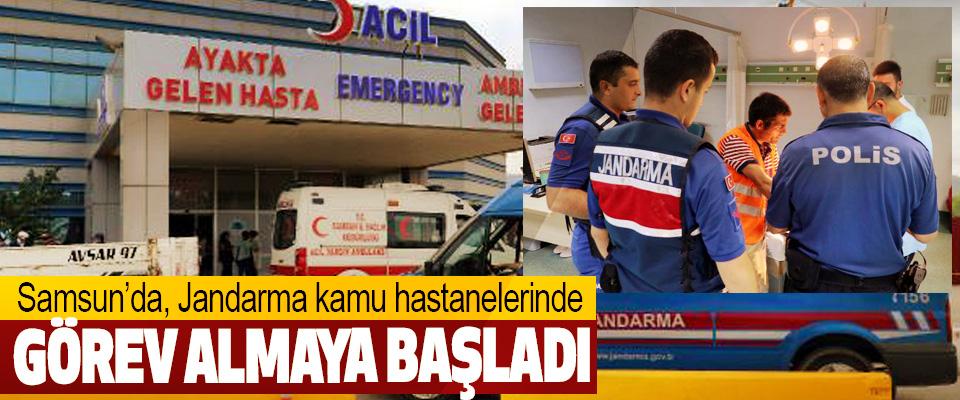 Samsun'da, Jandarma kamu hastanelerinde Görev Almaya Başladı