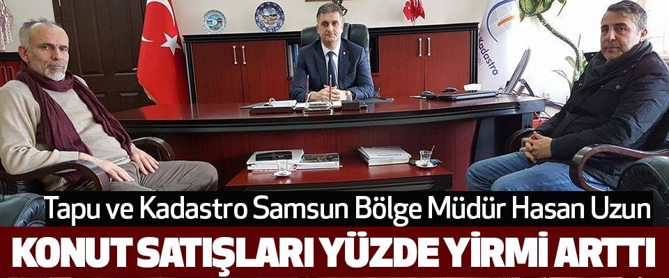 Samsun'da Konut Satışları yüzde 20 arttı