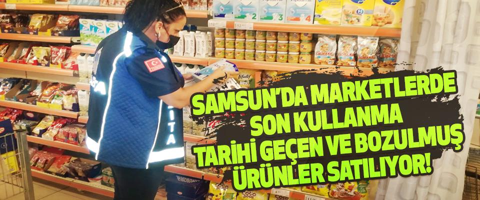 Samsun'da Marketlerde Son Kullanma Tarihi Geçen Ve Bozulmuş Ürünler Satılıyor!