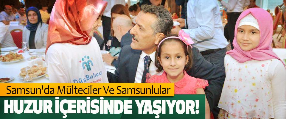 Samsun'da Mülteciler Ve Samsunlular Huzur İçerisinde Yaşıyor!