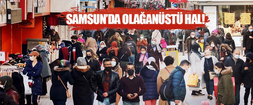 Samsun'da Olağanüstü Hal!