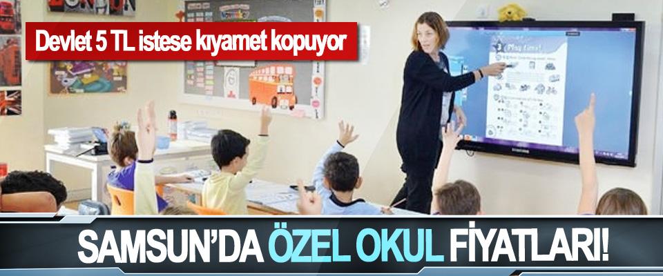Samsun'da özel okul fiyatları!