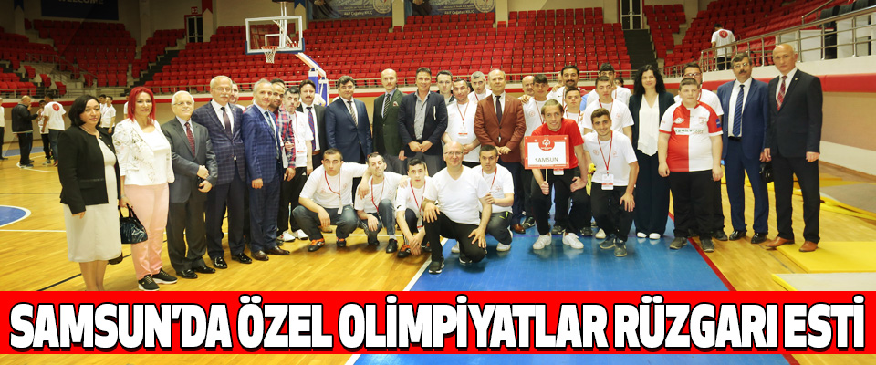 Samsun'da Özel Olimpiyatlar Rüzgarı Esti