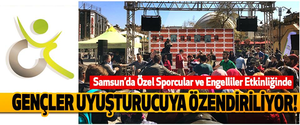 Samsun'da Özel Sporcular ve Engelliler Etkinliğinde Gençler uyuşturucuya özendiriliyor!