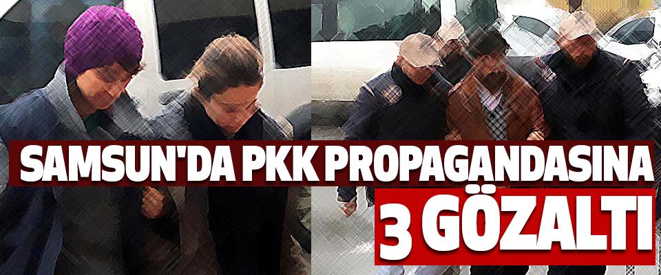 Samsun'da Pkk Propagandasına 3 Gözaltı