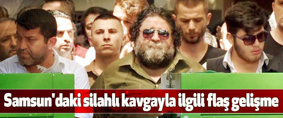 Samsun'da silahlı kavgayla ilgili flaş gelişme