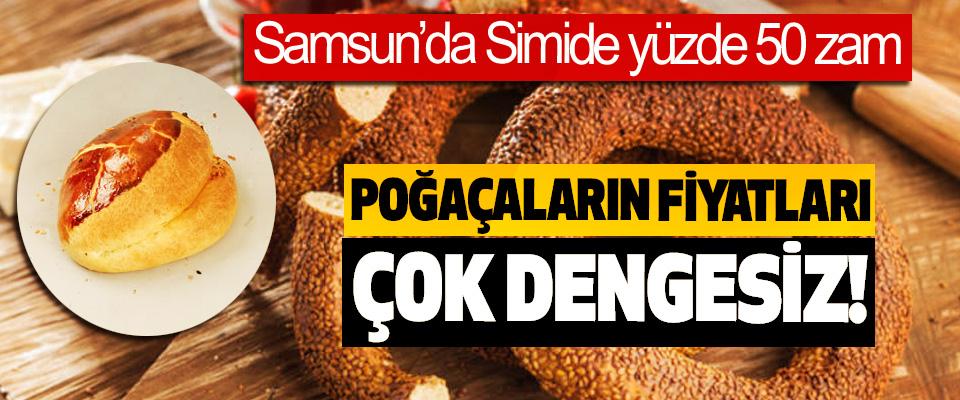 Samsun'da Simide yüzde 50 zam, Poğaçaların fiyatları çok dengesiz!
