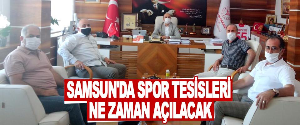 Samsun'da Spor Tesisleri Ne Zaman Açılacak