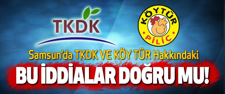 Samsun'da TKDK VE KÖY-TÜR Hakkındaki Bu iddialar doğru mu!