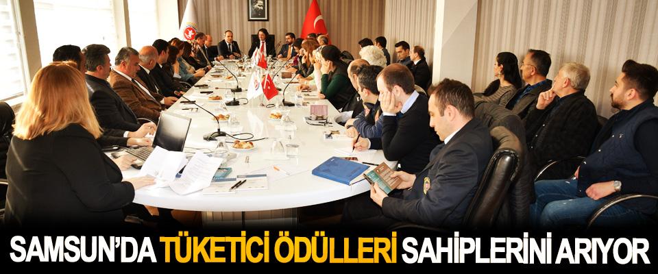 Samsun'da Tüketici Ödülleri Sahiplerini Arıyor