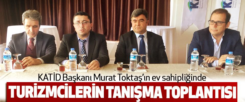 Samsun'da Turizmcilerin Tanışma Toplantısı