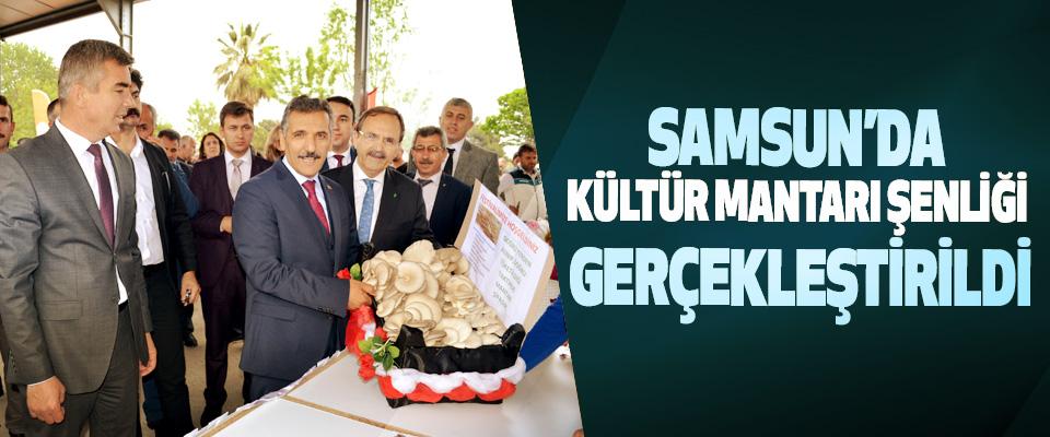 Samsun'da Yemeklik Kültür Mantarı Şenliği Gerçekleştirildi
