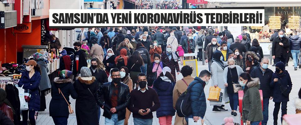 Samsun'da Yeni Koronavirüs Tedbirleri!