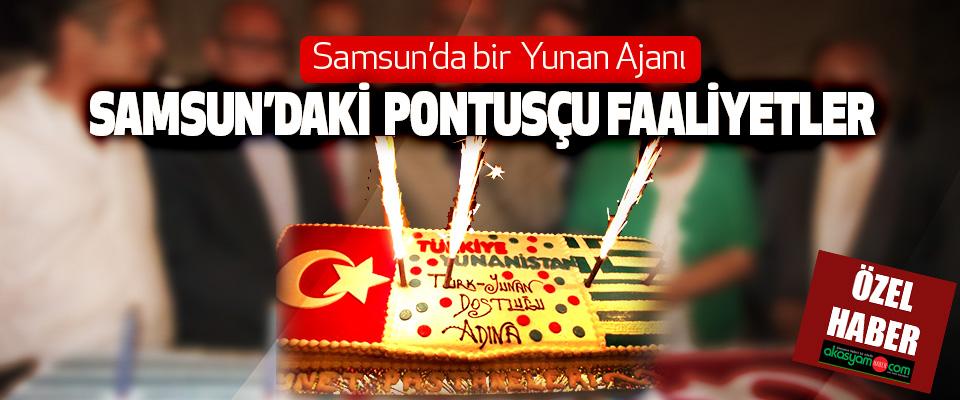 Samsun'daki Pontusçu Faaliyetler