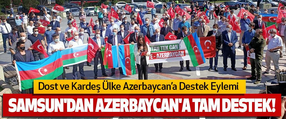 Samsun'dan Azerbaycan'a Tam Destek!