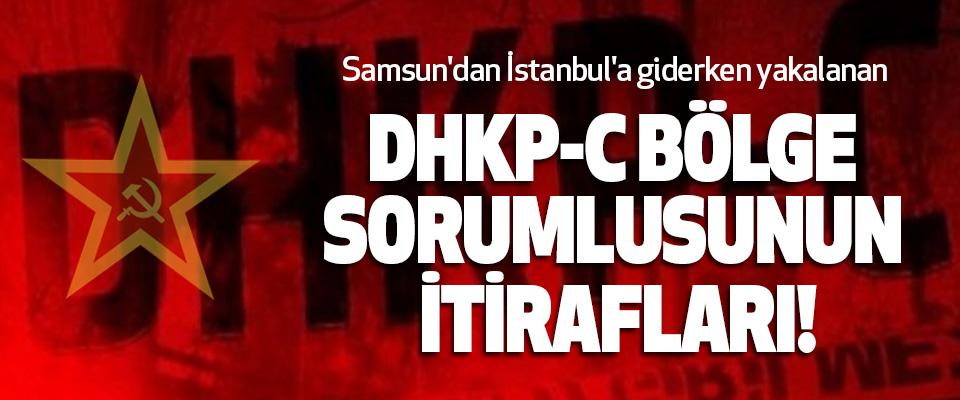 Samsun'dan İstanbul'a giderken yakalanan Dhkp-c bölge sorumlusunun itirafları!
