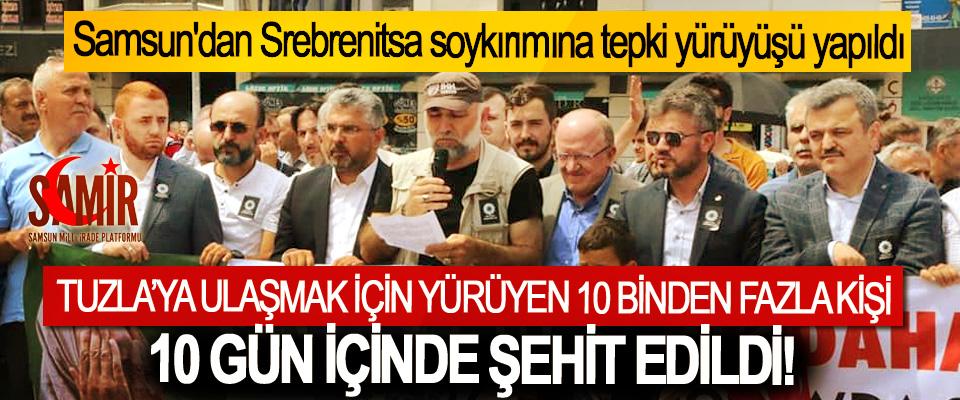 Samsun'dan Srebrenitsa soykırımına tepki yürüyüşü yapıldı