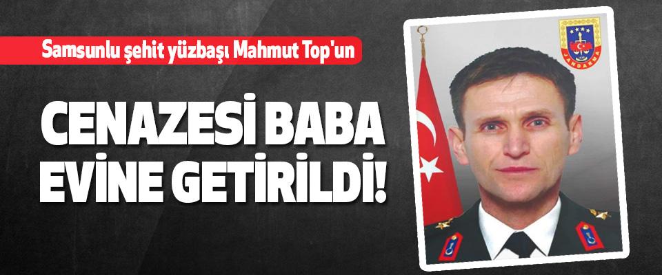 Samsunlu Şehit Yüzbaşı Mahmut Top'un Cenazesi Baba Evine Getirildi!