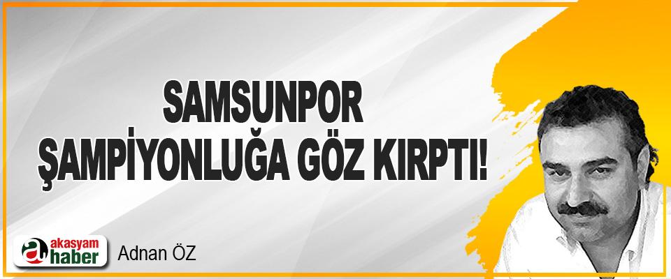 Samsunpor Şampiyonluğa Göz Kırptı!