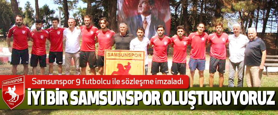 Samsunspor 9 futbolcu ile sözleşme imzaladı