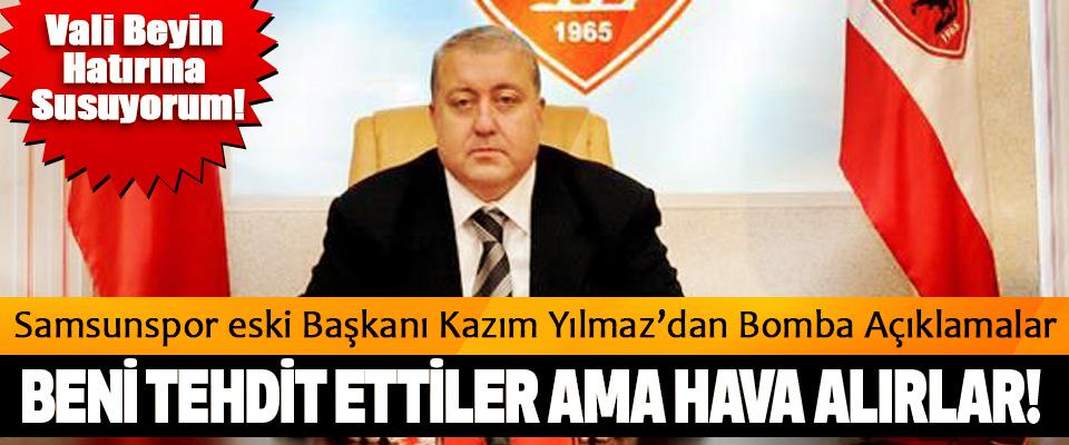 Samsunspor eski Başkanı Kazım Yılmaz'dan Bomba Açıklamalar