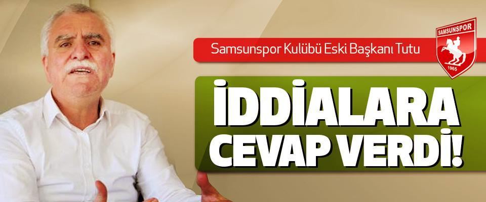 Samsunspor Kulübü Eski Başkanı Tutu İddialara cevap verdi!