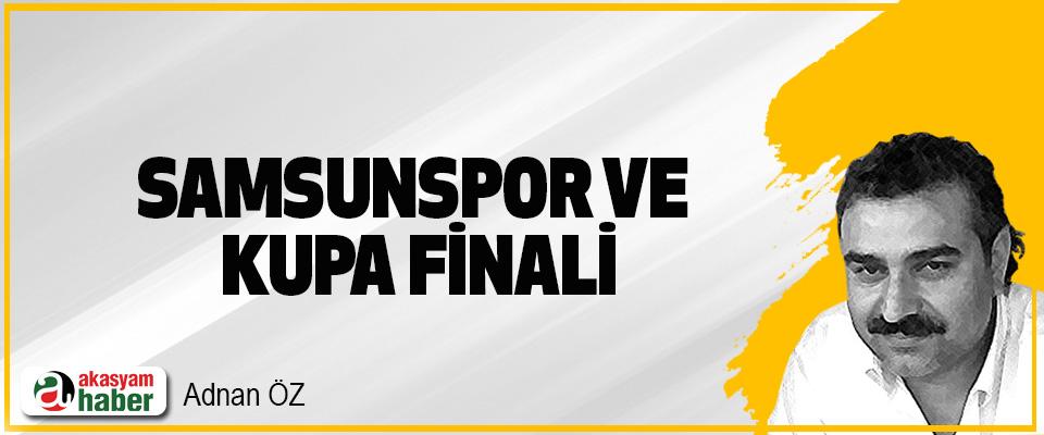 Samsunspor Ve Kupa Finali