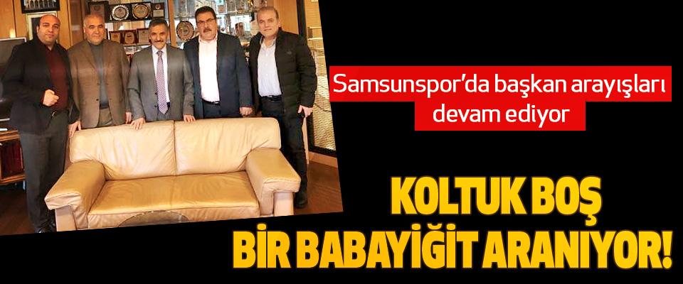 Samsunspor'da başkan arayışları devam ediyor