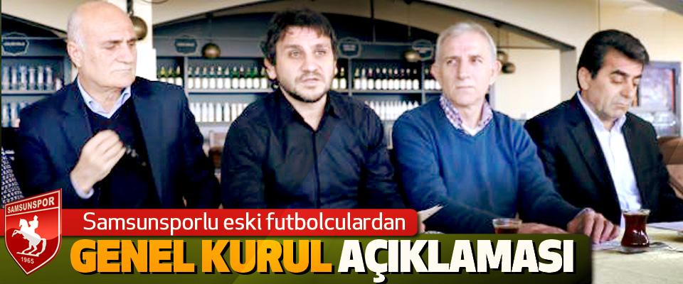 Samsunsporlu eski futbolculardan Genel Kurul Açıklaması
