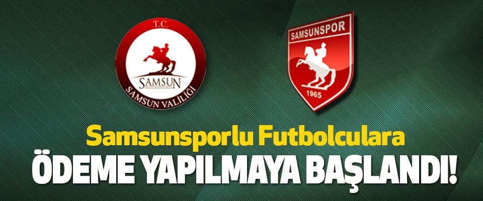 Samsunsporlu Futbolculara Ödeme Yapılmaya Başlandı!
