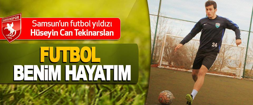 Samsun'un futbol yıldızı Hüseyin Can Tekinarslan: Futbol Benim Hayatım