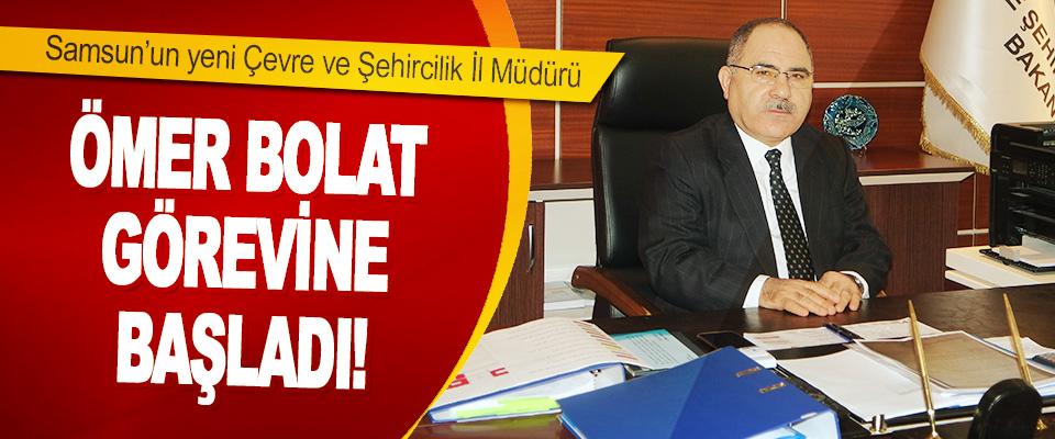 Samsun'un yeni Çevre ve Şehircilik İl Müdürü Ömer Bolat Görevine Başladı!
