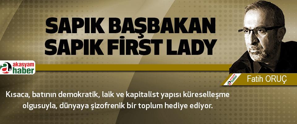 Sapık Başbakan- Sapık First Lady