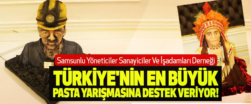 SAYSİAD, Türkiye'nin en büyük pasta yarışmasına destek veriyor!