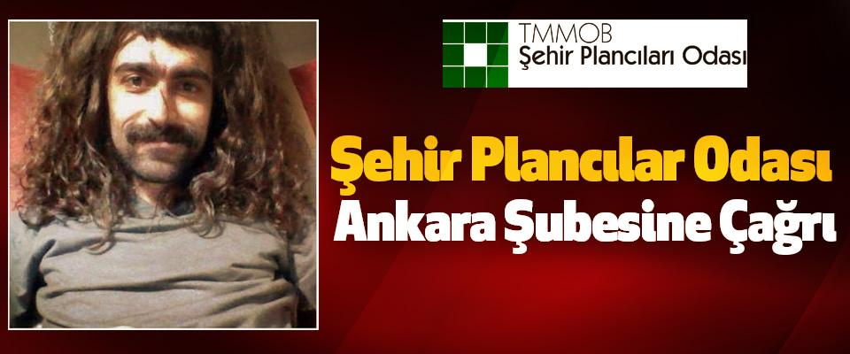 Şehir Plancılar Odası Ankara Şubesine Çağrı