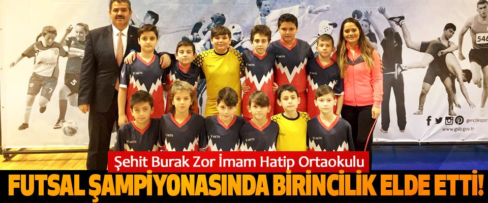 Şehit Burak Zor İmam Hatip Ortaokulu Futsal şampiyonasında birincilik elde etti!