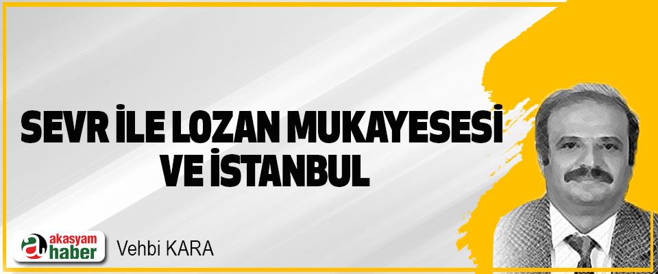 Sevr İle Lozan Mukayesesi Ve İstanbul