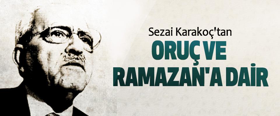 Sezai Karakoç'tan Oruç Ve Ramazan'a Dair