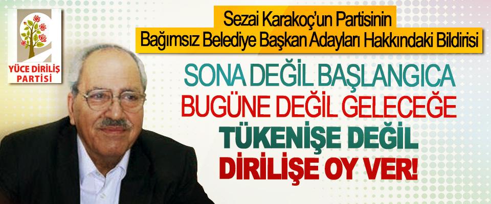 Sezai Karakoç'un Partisinin Bağımsız Belediye Başkan Adayları Hakkındaki Bildirisi