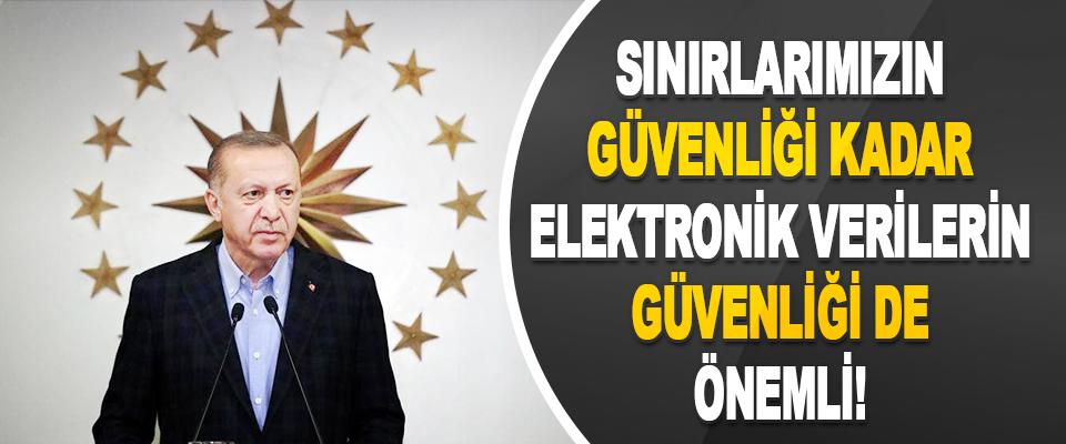 Sınırlarımızın Güvenliği Kadar Elektronik Verilerin Güvenliği de Önemli!