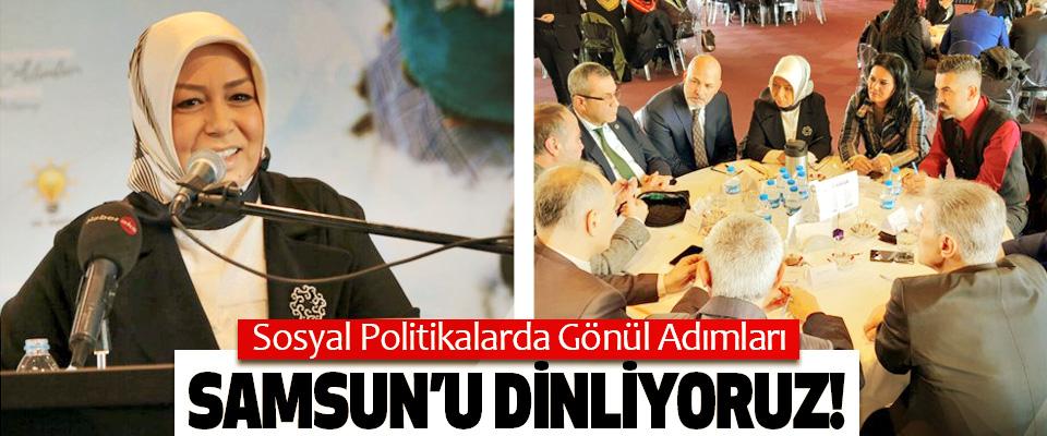 Sosyal Politikalarda Gönül Adımları Samsun'u dinliyoruz!