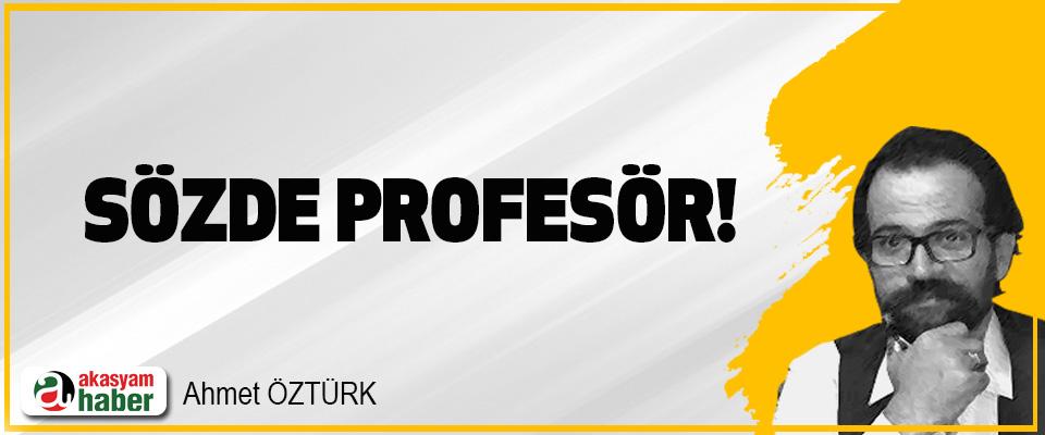 Sözde profesör!
