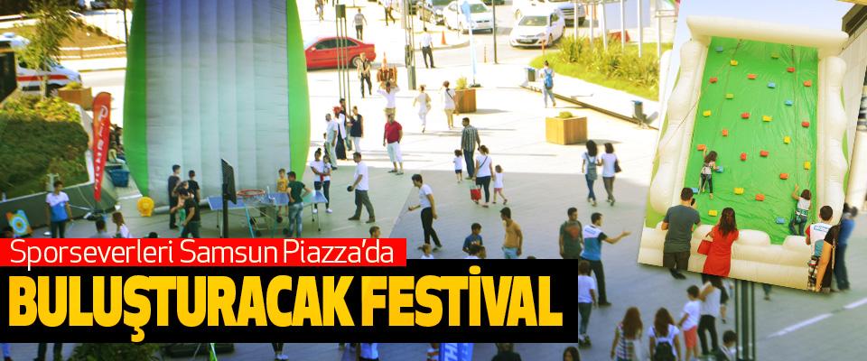 Sporseverleri Samsun Piazza'da Buluşturacak Festival