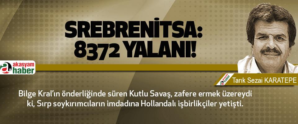 Srebrenitsa: 8372 yalanı!
